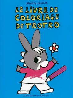 Le livre de coloriage de Trotro de Bénédicte Guettier Gallimard jeunesse giboulées