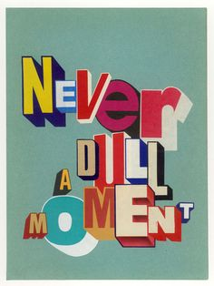 Never a Dull Moment by Greg Lamarche (2011)