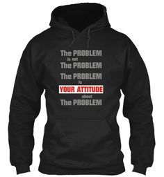 The Problem Is... Black T-Shirt Front
