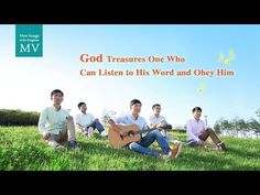God likes those who listen to and obey Him. only these people will be approved by God. The Church of Almighty God Bible Songs, Devotional Songs, Praise Songs, Praise And Worship, Praise God, Worship Songs, Christian Music Videos, Christian School, Gospel Music