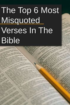 These are 6 verses that are commonly misquoted. What would you add to the list?
