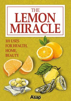The Lemon Miracle: 101 Uses for Health, Home, Beauty - Elodie...: The Lemon Miracle: 101 Uses for Health, Home, Beauty -… #LifestyleampHome