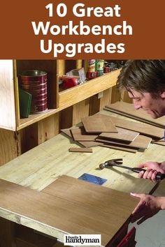 10 Great Workbench Upgrades Building A Workbench, Workbench Top, Workbench Plans, Rosin Paper, Miter Saw Table, Hanger Bolts, Cordless Tools, Drawer Hardware, Wood Brackets