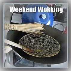 295. Weekend Wokking Roundup - Recipes
