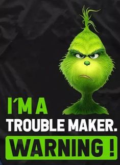 Le Grinch, Grinch Christmas, Christmas Quotes, Christmas Signs, Cartoon Jokes, Cartoon Pics, Cartoons, Grinch Memes, Grinch Decorations