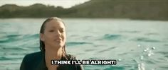 blake lively sony home ent the shallows ill be fine i think ill be alright ill be alright trending #GIF on #Giphy via #IFTTT http://gph.is/2cjR4Wq