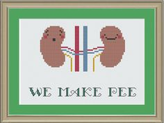 We make pee nerdy kidney crossstitch by nerdylittlestitcher, $3.00 - All sorts of x-ray crosstitches