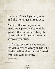 She Doesn't Need You Anymore And She No Longer Misses You - Trend Switchfoot Quotes 2019 Stop Caring Quotes, Selfish Quotes, Hurt Quotes, Wisdom Quotes, Words Quotes, Quotes To Live By, Life Quotes, Couple Quotes, Care For You Quotes