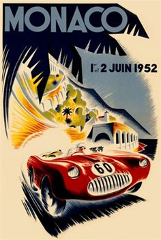 Monaco 1952 Car Race poster - Beautiful Vintage Posters Reproductions. French transportation poster features a red race car, number 60, speeding down the street past palm trees, buildings and the sea. Giclee Advertising Print. Classic Posters