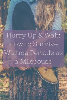 "Great tips for any military spouse or milso struggling with the ""Hurry Up & Wait"" of military life or who wants to add some mindfulness to their daily life."