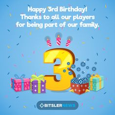 Bitsler just turned 3 years old! 🎂 We are celebrating our Bday with a super that has 30 prizes of BTC each that's up for grabs 3rd Birthday, 3 Years, Bart Simpson, Promotion, Thankful, Happy, 3 Year Olds, 3 Year Olds, Ser Feliz