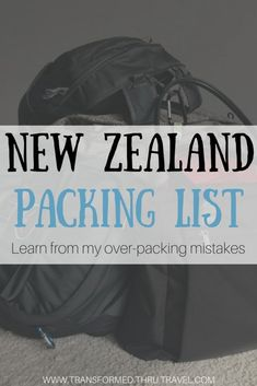 """I planned to spend a year (all four seasons) in New Zealand and way overpacked to """"be prepared."""" Use this New Zealand packing list to learn from my over-packing mistakes. #packingtips #packinglist #newzealand #traveltips #nz #backpacking #solotravel"""