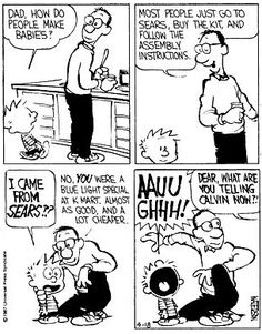 Calvin and Hobbes Calvin And Hobbes Quotes, Calvin And Hobbes Comics, Funny Cute, The Funny, Hilarious, Daily Funny, Funny Images, Funny Pictures, Creative Pictures