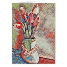 #beauty - #A Vase of Tulips Card