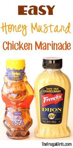 Easy Honey Mustard Chicken Marinade Recipe at TheFrugalGirls.com
