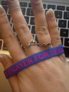 Prayer for teya <3