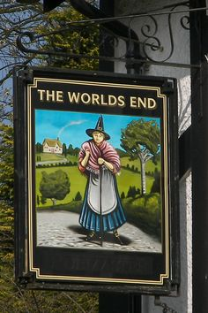 The Worlds End pub, Knaresborough, Yorkshire. Uk Pub, British Pub, Pub Signs, Pub Crawl, Business Signs, Store Signs, Advertising Signs, Hanging Signs, End Of The World
