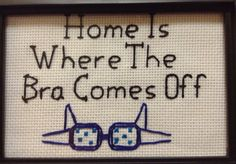 The damn truth.   26 Bold Cross Stitches You Need For Your Home