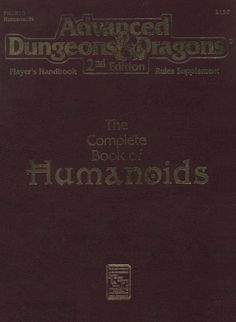 PHBR10 The Complete Book of Humanoids (2e) | Book cover and interior art for Advanced Dungeons and Dragons 2.0 - Advanced Dungeons & Dragons, D&D, DND, AD&D, ADND, 2nd Edition, 2nd Ed., 2.0, 2E, OSRIC, OSR, d20, fantasy, Roleplaying Game, Role Playing Game, RPG, Wizards of the Coast, WotC, TSR Inc. | Create your own roleplaying game books w/ RPG Bard: www.rpgbard.com | Not Trusty Sword art: click artwork for source
