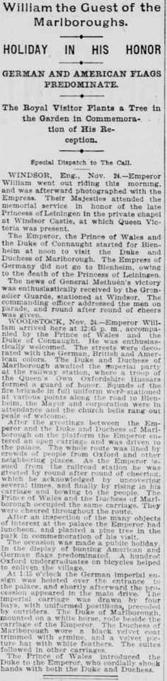 San Francisco Call (25 Nov 1899) Kaiser's Visit to Blenheim Castle. William the guest of the Marlboroughs.