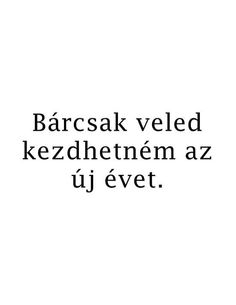 Hű pont ez volt a karácsonyi kívánságom, de még új évre sem történt meg. He Broke My Heart, Dont Break My Heart, My Heart Is Breaking, Jokes Quotes, Sad Quotes, Life Quotes, Inspirational Quotes, Quotes For Him, Be Yourself Quotes