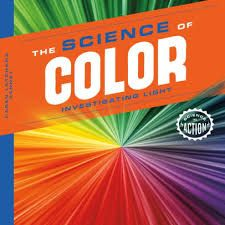 Science of Color:Investigating Light Science Curriculum, Children's Literature, Free Reading, Student Learning, Investigations, Good Books, How To Apply, Action, How To Plan