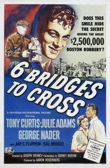 Six Bridges to Cross (1955 film)