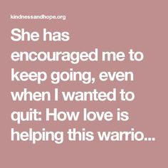 She has encouraged me to keep going, even when I wanted to quit: How love is helping this warrior combat PTSD - Kindness & Hope