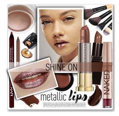 """metallic lips"" by nanawidia ❤ liked on Polyvore featuring beauty, Urban Decay, Laura Mercier, Bobbi Brown Cosmetics, NYX and Smashbox"