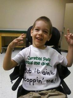 Our new pal, Timothy, and his awesome t-shirt!!!!  http://www.cpfamilynetwork.org    #cerebralpalsy #inspiration #hope