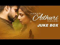 The most romantic album of 2015 is here! Enjoy all the songs of Hamari Adhuri Kahani right here! My Love Song, Love Songs, Lyric Poem, Lyrics, Neha Kakkar, Saddest Songs, Download Video, Most Romantic, Jukebox