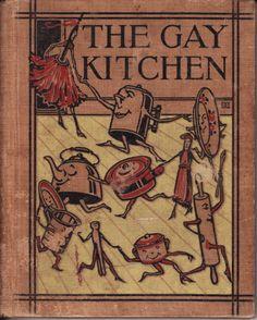 """James W. Sherman 1926 """"The Gay Kitchen"""""""