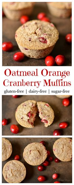 These oatmeal orange cranberry muffins will give your body the good carbs it needs. Yummy for breakfast or snack. Gluten-free, diary-free, sugar-free. THM-E