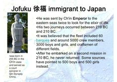 Jofuku 徐福 immigrant to Japan                 •He was sent by Ch'in Emperor to the                 eastern seas twice to lo...