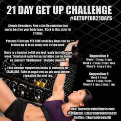 Lauren Brooks Fitness: 21 Day Get Up Challenge - New Challenge Kettlebell Workout Routines, Kettlebell Training, Workouts, Exercise Moves, Burpee Challenge, Workout Challenge, Get Up, Girls Be Like, Weight Loss Program