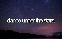 Maybe even under a meteor shower.