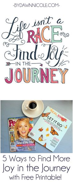 5 Ways to Find More Joy in the Journey + A FREE Hand-Lettered Print in Two Color Options from bydawnnicole.com #ad #freeprintoftheweek