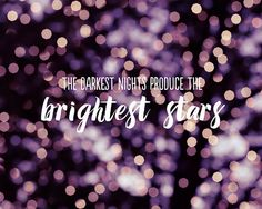 TYPOGRAPHY PRINT / INSPIRATIONAL QUOTES / ABSTRACT PHOTOGRAPHY  Title: Dark Nights, Bright Stars Size: Please choose a size from the drop down at