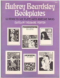 Aubrey Beardsley Bookplates: 122 Ready to Use Plates With Adhesive Backs: Aubrey Beardsley, Theodore Menten: 9780486233505: Amazon.com: Books