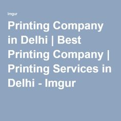Printing Company in Delhi | Best Printing Company | Printing Services in Delhi - Imgur