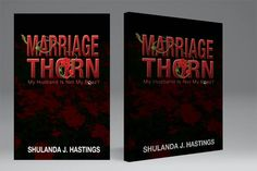 "Check out the latest novel by #Memphis author, Shulanda J. Hastings: ""Marriage Thorn: My Husband Is Not My Boaz?"""