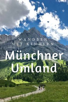 Surroundings of Munich hike with children Scottish Islands, Ho Chi Minh City, Natural Wonders, Travel With Kids, Cool Eyes, Munich, Cool Places To Visit, State Parks, The Good Place
