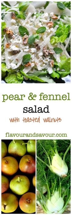 Pear and Fennel Salad. Fresh pears, fresh fennel, walnuts and your choice of cheese makes this fabulous salad.