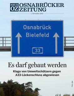 Von #Osnabrück nach #Bielefeld auf der Autobahn - die Lücke der #A33 darf geschlossen werden. Wir beleuchten das Thema in unserer iPad-Ausgabe vom 7. November 2012.
