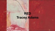 Tracey Adams Art - RED