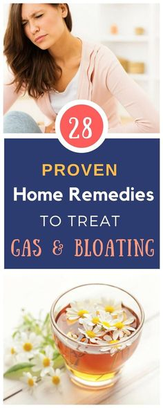 "Here's a list of 28 ""sure-fire"" natural remedies for gas pain and bloating that work every time, These home remedies are extremely effective for flatulence that give both adults and kids fast relief."