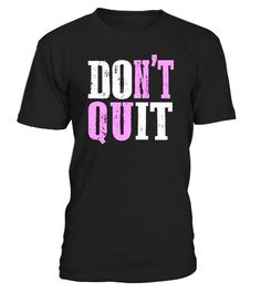 """# Don't Quit DO IT Motivational Fitness Workout Gym T-Shirt - Limited Edition .  Special Offer, not available in shops      Comes in a variety of styles and colours      Buy yours now before it is too late!      Secured payment via Visa / Mastercard / Amex / PayPal      How to place an order            Choose the model from the drop-down menu      Click on """"Buy it now""""      Choose the size and the quantity      Add your delivery address and bank details      And that's it!      Tags: The…"""