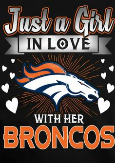 I love Broncos