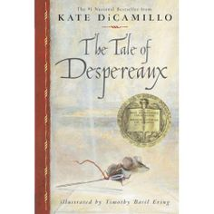 NEWBERY: The Tale of Despereaux by Kate DiCamillo is a book that I read as a upper elementary/middle school student. This book would be a great book for a literature circle. The students can discuss the characters and the style of the book. Literature Circles, Children's Literature, This Is A Book, Love Book, The Tale Of Despereaux, Kate Dicamillo, Newbery Medal, Newbery Award, Thing 1