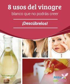 8 usos del vinagre blanco que no podrás creer: ¡Descúbrelos!  Los usos del vinagre blanco para el hogar son tantos que nos pueden ayudar a sustituir por completo muchos de esos productos tóxicos que utilizamos para la limpieza del hogar en el día a día.